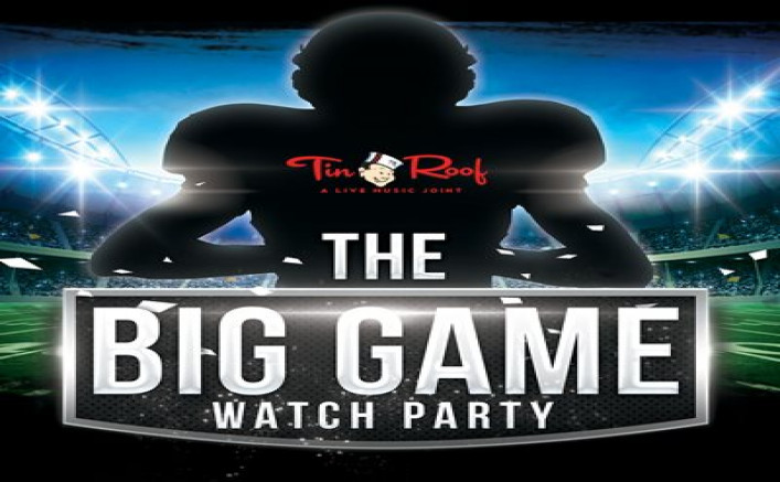 tin-roof-the-big-game-watch-party